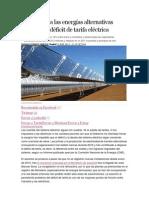 Las primas a las energías alternativas disparan el déficit de tarifa eléctrica