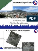 Laderas de Pichincha - Atacazo (Sistema de Parques Metropolitanos)