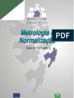 Metrologia e Normalização - guia do formador