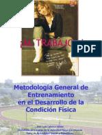 Metodología General de Entrenamiento en el Desarrollo de la Condición