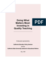 Doing What Matters Most Investing in Quality Teaching
