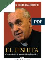 El Jesuita - Sergio Rubin y Francesca Ambrosetti