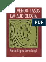 Resolvendo Casos de Audiologia Livro