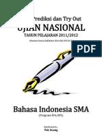 Soal Prediksi Dan Tryout UN Bahasa Indonesia SMA Program IPA IPS