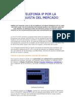 LA TELEFONÍA IP POR LA CONQUISTA DEL MERCADO