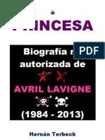 Biografía no autorizada de Avril Lavigne (1984 - 2013)