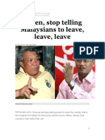 Listen, stop telling Malaysians to leave, leave, leave