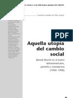 Aquella Utopia Del Cambio Social - Brecht en El Teatro Latinoamericano