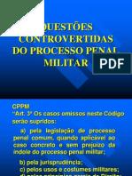 Questões_Controvertidas_do_Processo_Penal_Militar.ppt
