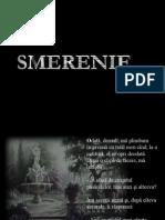 Smerenia (caruta goala)