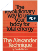 The Alexander Technique - The Revolutionary Way to Use Your Body for Energy