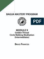 3 Golden Thread Circle Walking Meditation