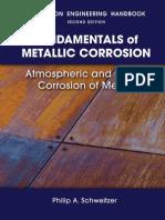 Corrosion Engineering Handbook - Fundamentals of Metallic Corrosion 2nd Ed - P. Schweitzer (CRC,