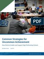 Common Strategies for Uncommon Achievement