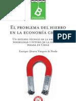 ÁLVAREZ VÁZQUEZ DE PRADA, Enrique - El problema del Fierro en la Economía Chilena