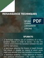 Renaissance Techniques - Presentation