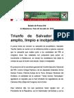 Triunfo de Salvador seráamplio, limpio e inobjetable.
