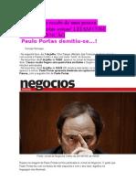 Paulo Portas demitiu-se! O que muito poucos sabem...LEIA JÁ!