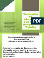 Tecnologias da Informação e as Novas Relações de