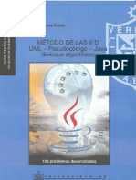 Método de las 6'D. UML - Pseudocódigo - Java. (Enfoque algorítmico).