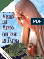 Visión del Mundo con base en Fátima