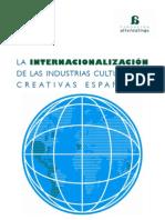 La internalización de las industrias culturales y creativas. Fundación Alternativas
