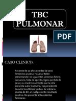 Caso Clinico de Tuberculosis Pulmonar