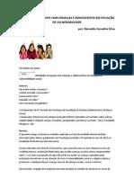 ATIVIDADES EM GRUPO COM CRIANÇAS E ADOLESCENTES EM SITUAÇÃO DE VULNERABILIDADE