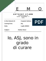 Posso curare la megalomania di Matteo Renzi...