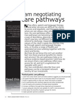How . . . I am negotiating care pathways.