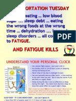 Fatigue Kills
