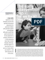 The early intervention gap--can we fix it? (Yes I CAN!).