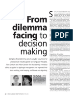 From dilemma facing to decision making.