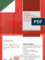 Fármacos Antianémicos y factores estimulantes del crecimiento hematopoyético.pptx