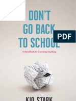 Don't Go Back to School - a Handbook for Learning Anything