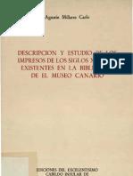 DESCRIPCIÓN Y ESTUDIO DE LOS IMPRESOS DE LOS SIGLOS XV Y XVI