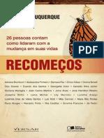 RECOMEÇOS - 26 PESSOAS CONTAM COMO LIDARAM COM A MUDANÇA EM SUAS VIDAS - 1ª edição