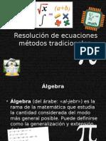 Resolución de ecuaciones métodos tradicionales2