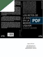 Bauman Z. Los Retos de La Educacion en La Modernidad Liquida