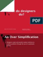 02whatdesignersdo-110404140150-phpapp01