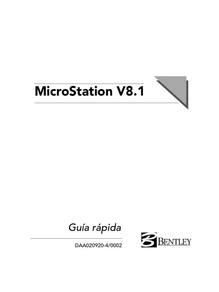 Bentley MicroStation v.8.1 - Guía rápida