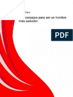 200 Consejos para ser un hombre mas Seductor - Ángel Daró