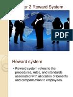 2. Reward System