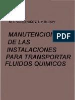 Manutencion de Las Instalaciones Para Transportar Fluidos Quimicos - M. I. Vedernikov, I. v. Rudoy