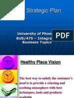 BUS 475 Week 5 Final Strategic Plan and Presentation