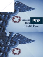 Issues Regarding Delivery of Health Care