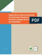 Impacto de las Industrias Extractivas  en los Derechos Colectivos sobre  Territorios y Bosques de los Pueblos y  las Comunidades