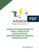 ANIRSF - Normas de Procedimento Para a Higiene de Equipamentos Dispensadores de Bebidas Refrigerantes