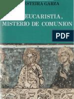 Gesteira, m - La Eucaristia Misterio de Comunion