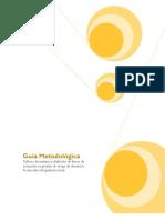 Guía Metodológica - Talleres formativos y definición de líneas de actuación en gestión de riesgo de desastres. Perspectiva del gobierno local.
